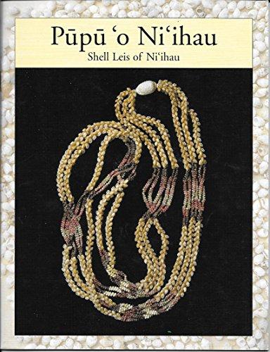 Pupu O Ni'ihau: Shell Leis of Ni'ihau