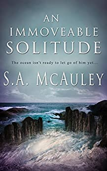 An Immoveable Solitude by [McAuley, S.A.]