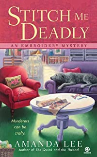 Stitch Me Deadly by Amanda Lee ebook deal