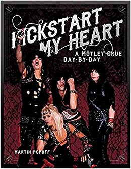 kickstart my heart a motley crew day by day