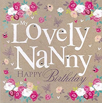 Lovely Nanny Birthday Card