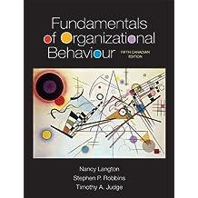 Fundamentals of Organizational Behaviour, Fifth Canadian Edition (5th Edition)