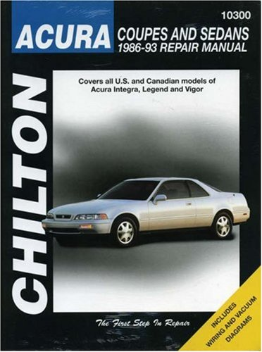 Acura Coupes and Sedans, 1986-93 (Chilton Total Car Care Series Manuals)