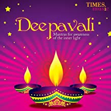 Deepavali Mantras For Awarness Of The Inner Light