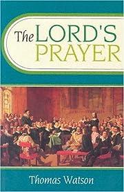 Lord's Prayer by Thomas Watson (1960-08-01)…