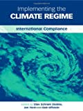 Implementing the Climate Regime, Olav Schram Stokke, 1844071618