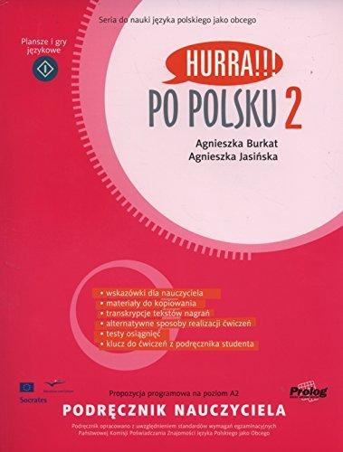 Hurra!!! Po Polsku 2008: Teacher's Handbook Volume 2 by Agnieszka Burkat (2008-08-01) (Hurra Po Polsku 1)