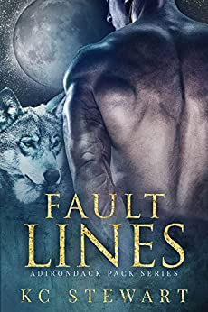 Fault Lines (Adirondack Pack Book 2) by [Stewart, K.C.]