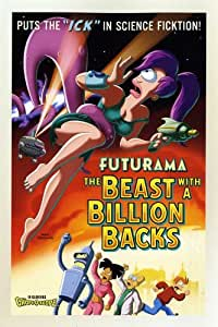 Futurama: The Beast with a Billion Backs Movie Poster (11 x 17 Inches - 28cm x 44cm) (2008) Style D -(Billy West)(Katey Sagal)(John Di Maggio)(Maurice LaMarche)
