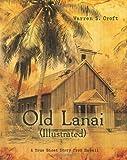 Old Lanai (Illustrated), Warren Croft, 0615758576