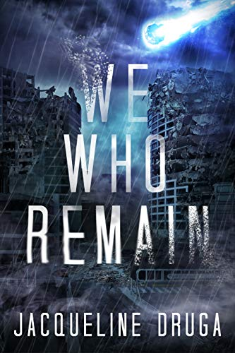 We Who Remain by [Druga, Jacqueline]