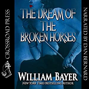 The Dream of the Broken Horses Audiobook