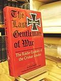 The Last Gentleman-of-War, R. K. Lochner, 0870210157