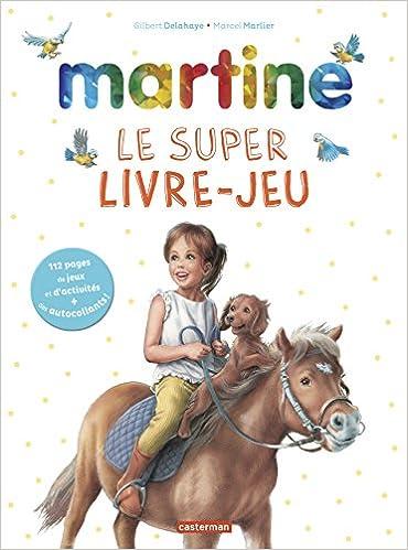 Martine Le Super Livre Jeux Gilbert Delahaye Marcel