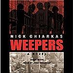 Weepers | Nick Chiarkas