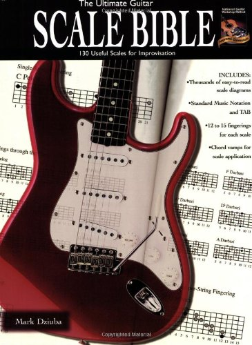 the-ultimate-guitar-scale-bible-130-useful-scales-for-improvisation-national-guitar-workshop