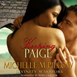 Keeping Paige: Divinity Warriors, Book 3   Michelle M. Pillow