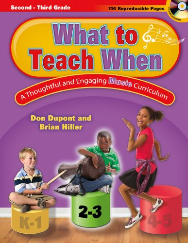What to Teach When - Grades 2-3: A Thoughtful and Engaging Music Curriculum pdf epub