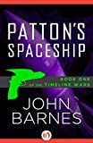 Front cover for the book Patton's Spaceship by John Barnes