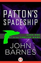 Patton's Spaceship (The Timeline Wars Book 1)