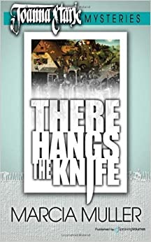 Book There Hangs The Knife: Joanna Stark Mystery (Volume 2) by Muller, Marcia (2012)