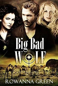 Big Bad Wolf (Hostage Book 3) by [Green, Rowanna]