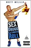 Sex, Drugs, and a Lobster Roll, Brett Melillo, 0983577404