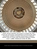 Final Audit Report on Costs Claimed by the State of Louisiana, Department of Wildlife and Fisheries, under Federal Assistance Grants from the U. S. Fish and Wildlife Service from July 1, 2000, through June 30 2002, , 1240756089