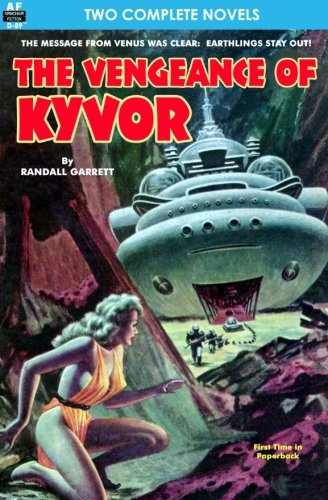 Read Online Vengeance of Kyvor, The, & At the Earth's Core pdf epub
