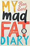 My Mad Fat Diary: A Memoir