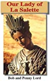 Our Lady of La Salette (Many Faces of Mary Book I)