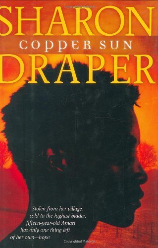 Copper Sun by Draper, Sharon M. (2006) Hardcover