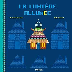 """Afficher """"La Lumière allumée"""""""