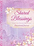 Devotional Journal: Shared Blessings, Circle of Friends Ministries, 1616265140