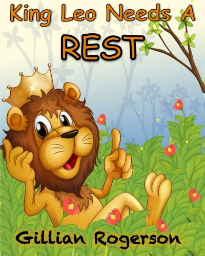 Download King Leo Needs A Rest ebook