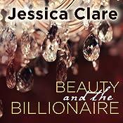 Beauty and the Billionaire: Billionaire Boys Club, Book 2   Jessica Clare