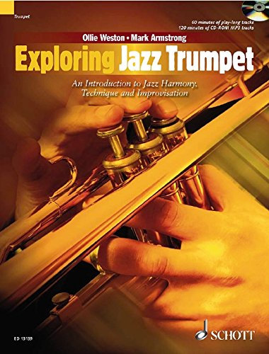 (Exploring Jazz Trumpet: An Introduction to Jazz Harmony, Technique and Improvisation)