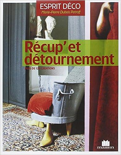 Livres gratuits en ligne Récup'et détournement pdf, epub ebook