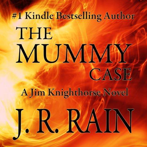 The Mummy Case: Jim Knighthorse, Book 2