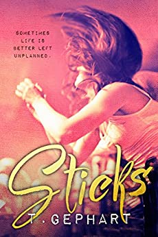Sticks (Black Addiction Book 2) by [Gephart, T]