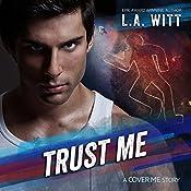 Trust Me: Cover Me, Book 2 | L.A. Witt