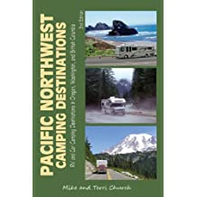 Pacific Northwest Camping Destinations: RV and Car Camping Destinations in Oregon, Washington, and British Columbia
