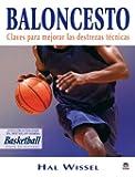 Baloncesto. Claves Para Mejorar las Destrezas Técnicas