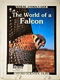 The World of a Falcon, Virginia Harrison, 1555323081