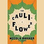 The Cauliflower | Nicola Barker