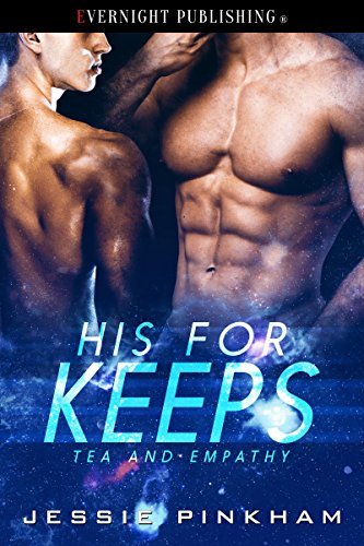 His for Keeps (Tea and Empathy Book 3)