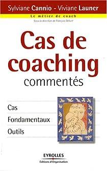 Cas de coaching commentés par Cannio