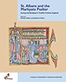 St. Albans and the Markyate Psalter: Seeing and Reading in Twelfth-century England (Studies in Iconography: Themes and Variations)
