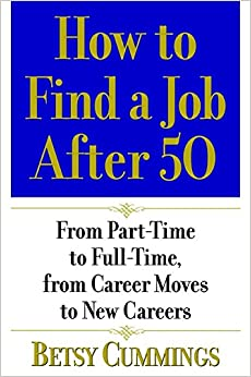 How to Find a Job After 50: From Part-Time to Full-Time, from ...