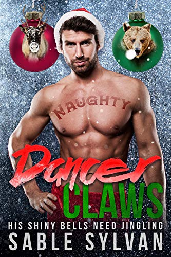 Dancer Claws (The Twelve Mates Of Christmas Book 2)
